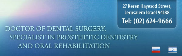 Doctor of Dental Surgery, Specialist in Prosthetic Dentistry and Oral Rehabilitation